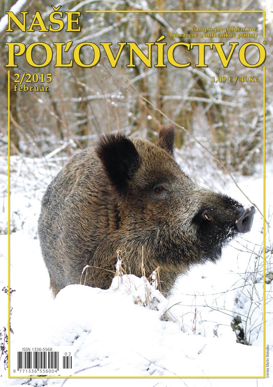 1ed54d9d2 Vyšlo FEBRUÁROVÉ číslo – Naše poľovníctvo – Časopis pre poľovníkov ...